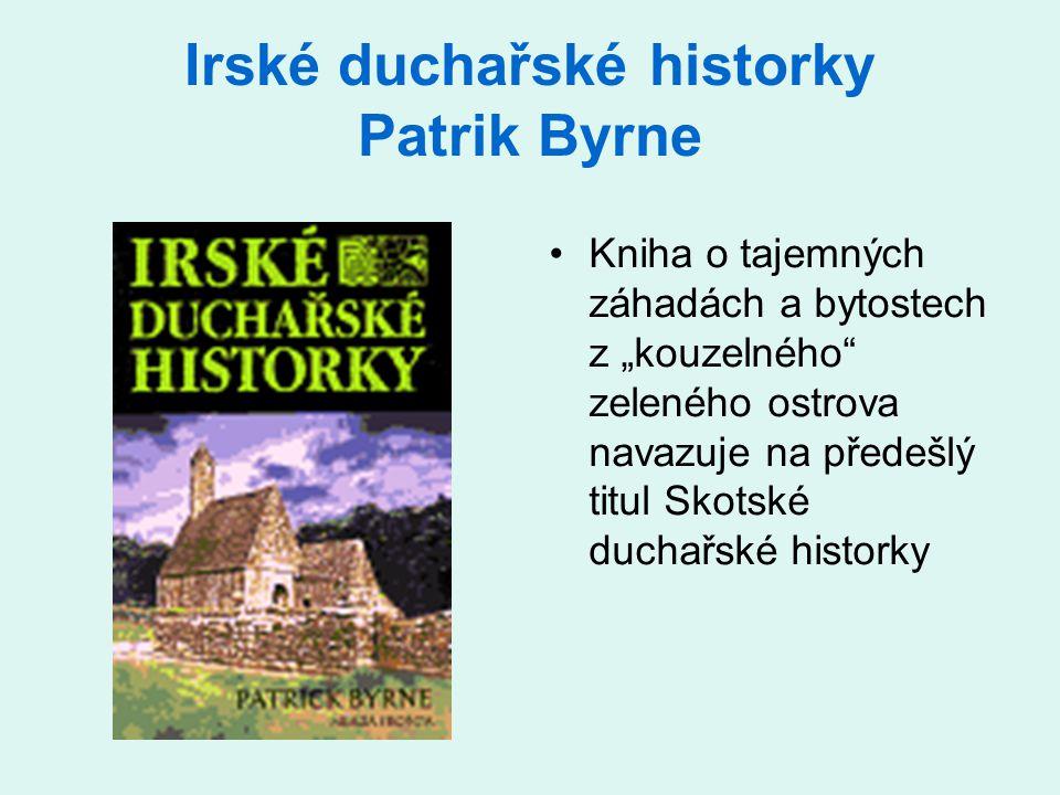 Irské duchařské historky Patrik Byrne