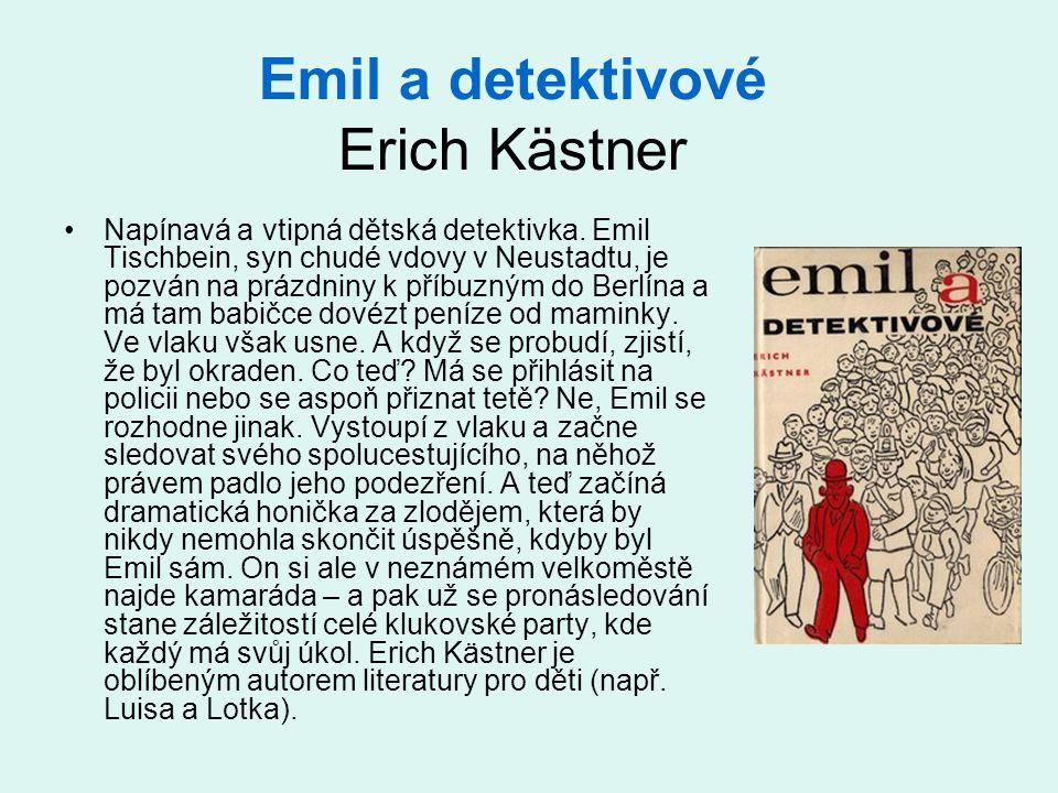Emil a detektivové Erich Kästner