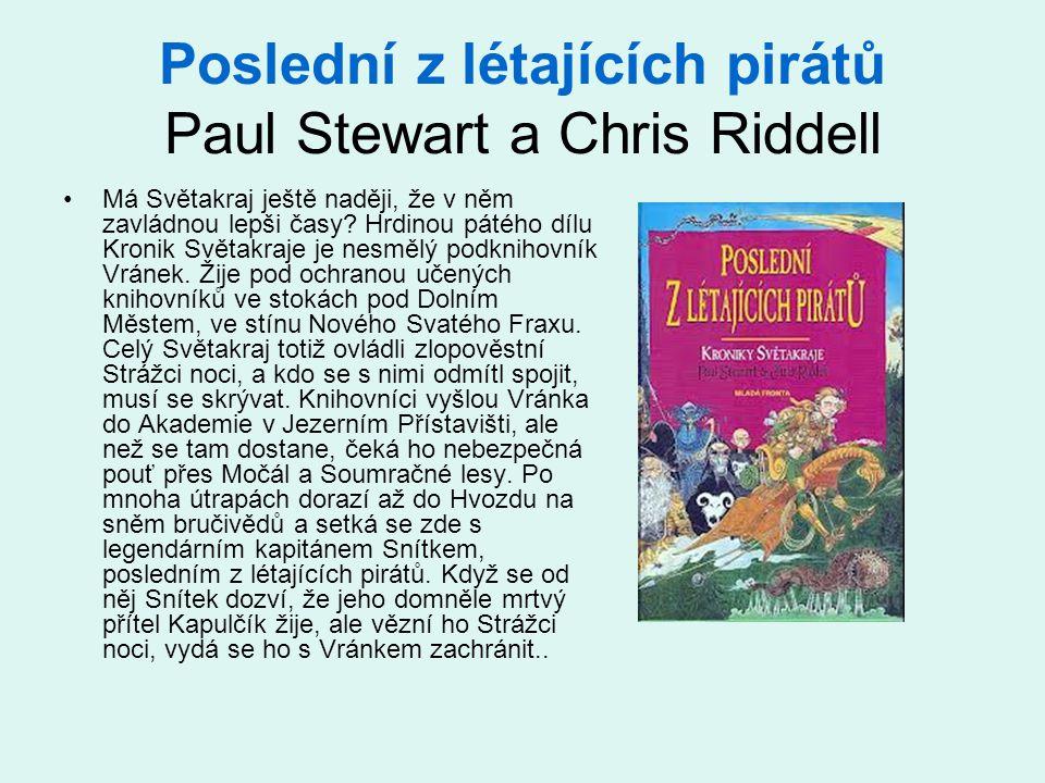 Poslední z létajících pirátů Paul Stewart a Chris Riddell