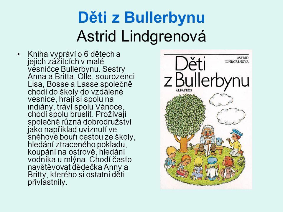 Děti z Bullerbynu Astrid Lindgrenová