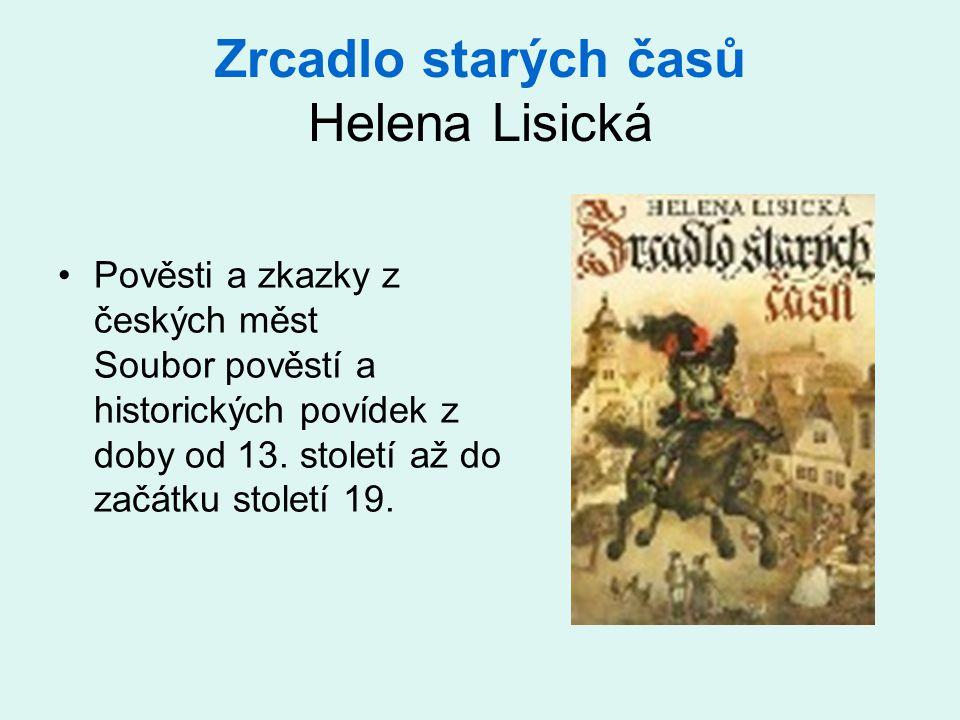 Zrcadlo starých časů Helena Lisická
