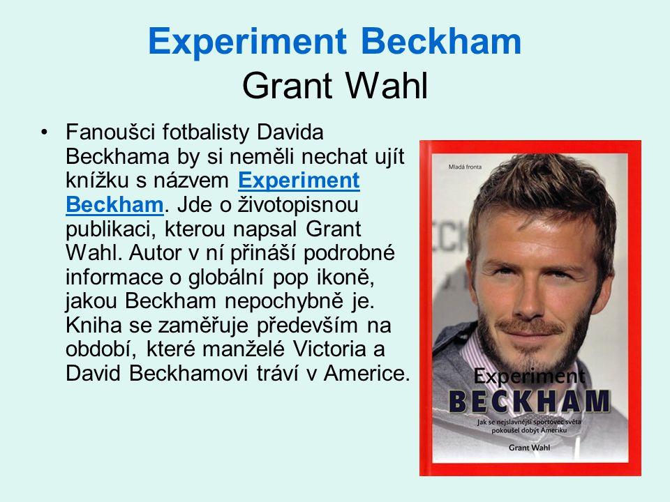 Experiment Beckham Grant Wahl