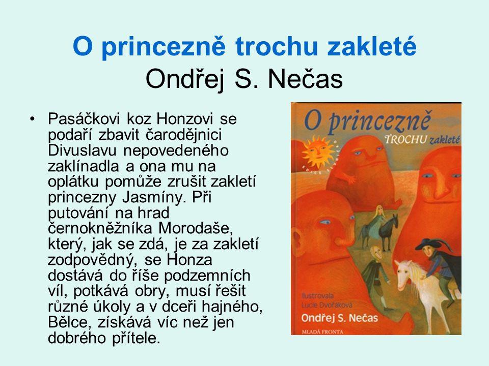 O princezně trochu zakleté Ondřej S. Nečas