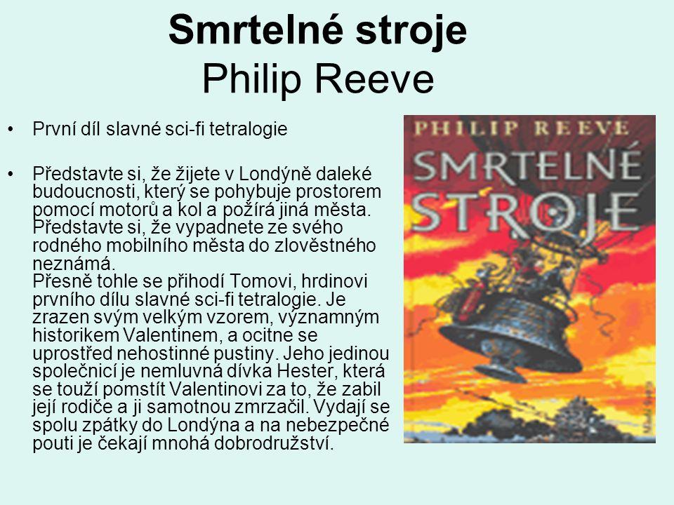 Smrtelné stroje Philip Reeve