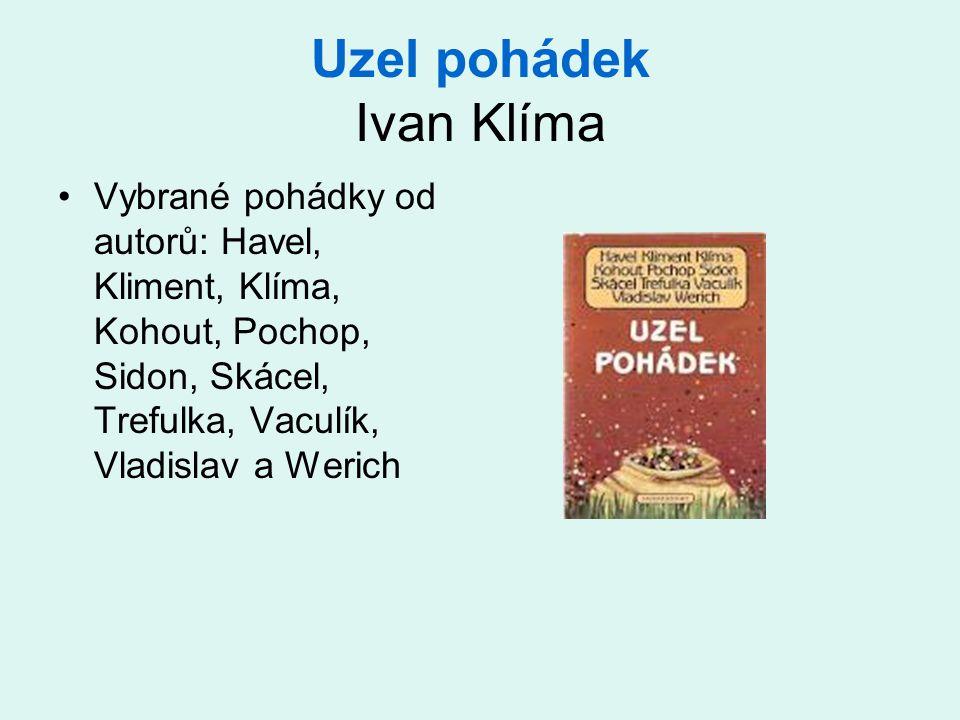 Uzel pohádek Ivan Klíma