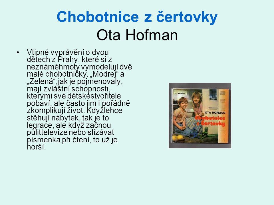 Chobotnice z čertovky Ota Hofman