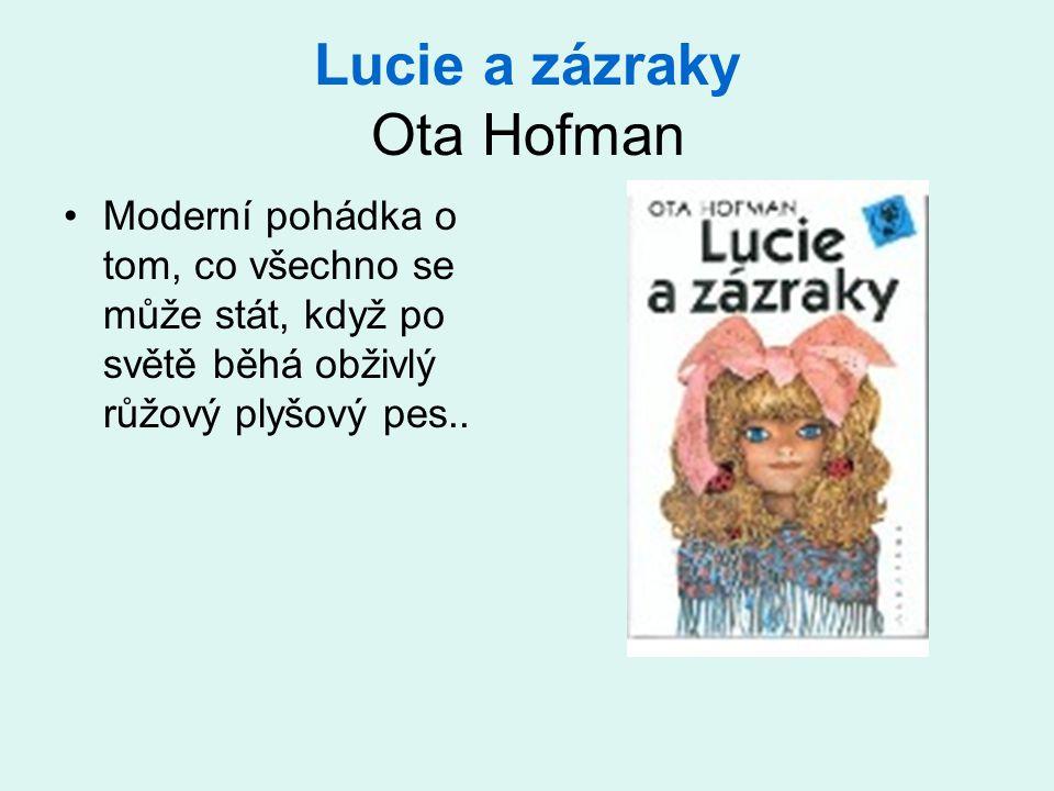 Lucie a zázraky Ota Hofman