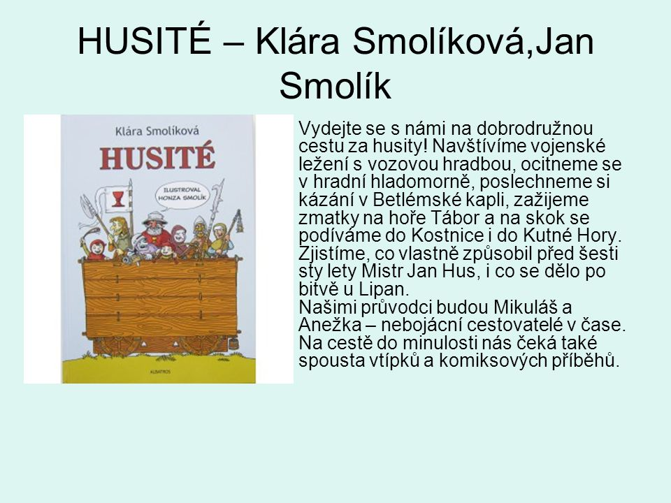 HUSITÉ – Klára Smolíková,Jan Smolík