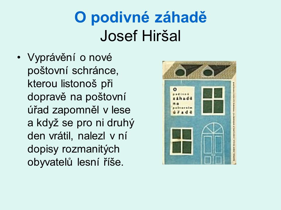 O podivné záhadě Josef Hiršal