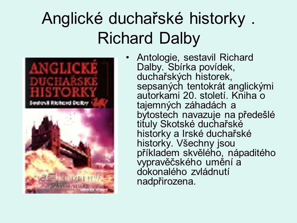 Anglické duchařské historky . Richard Dalby