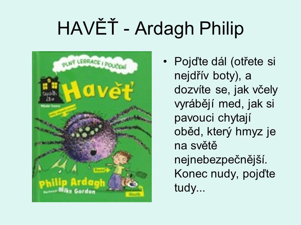 HAVĚŤ - Ardagh Philip