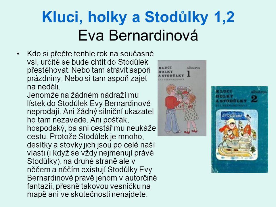Kluci, holky a Stodůlky 1,2 Eva Bernardinová