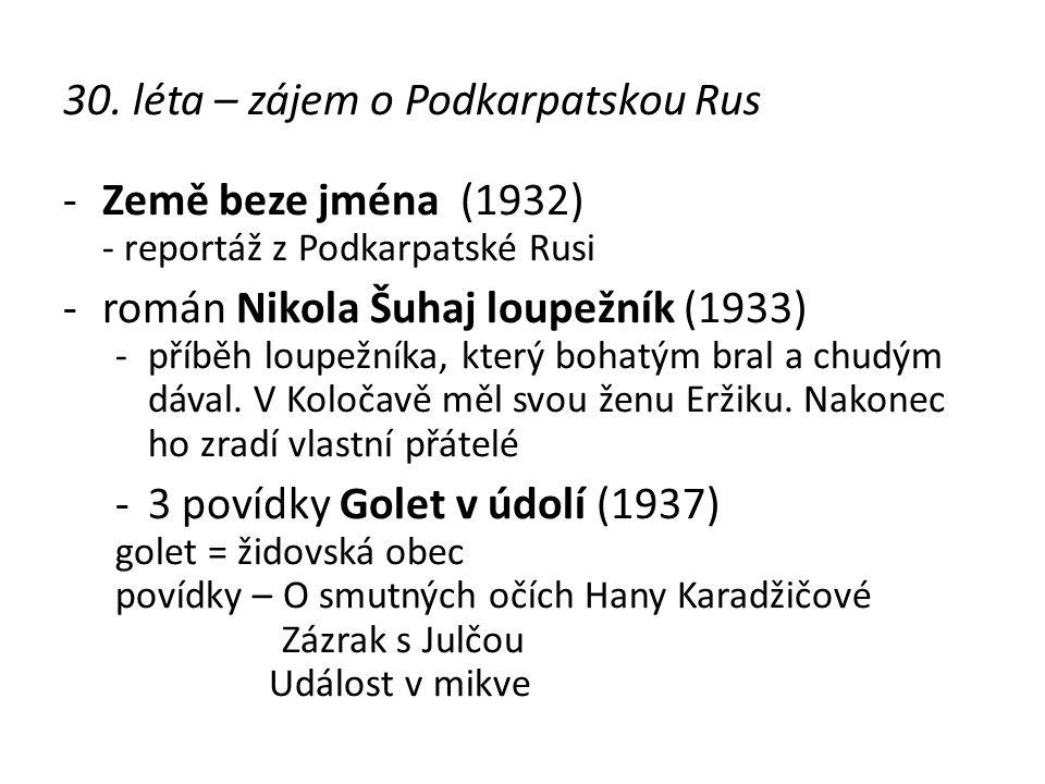 30. léta – zájem o Podkarpatskou Rus Země beze jména (1932)