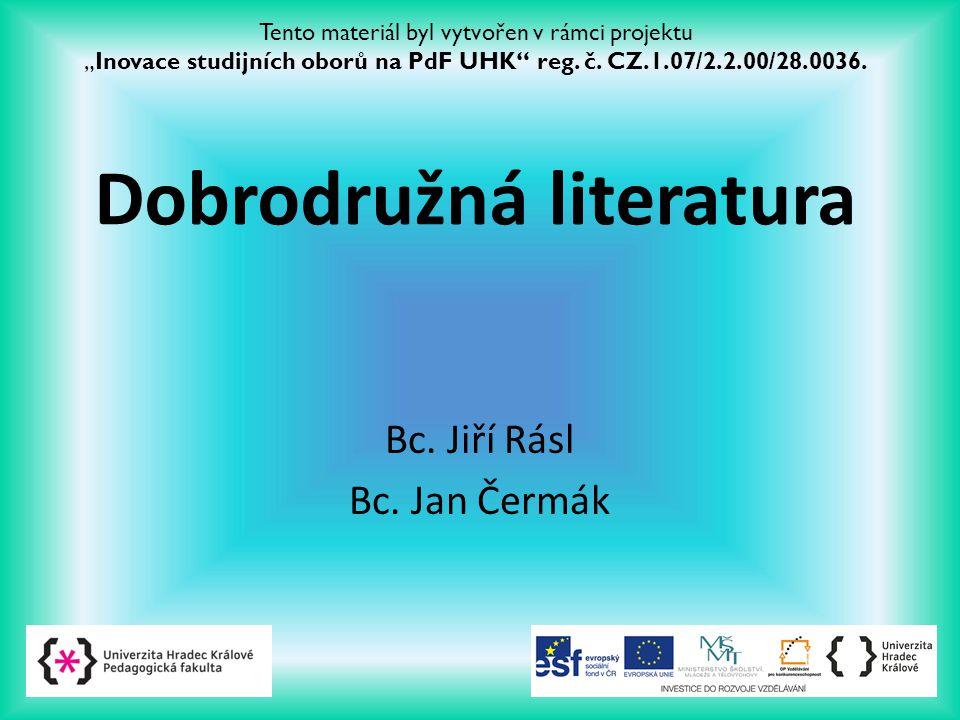 Bc. Jiří Rásl Bc. Jan Čermák