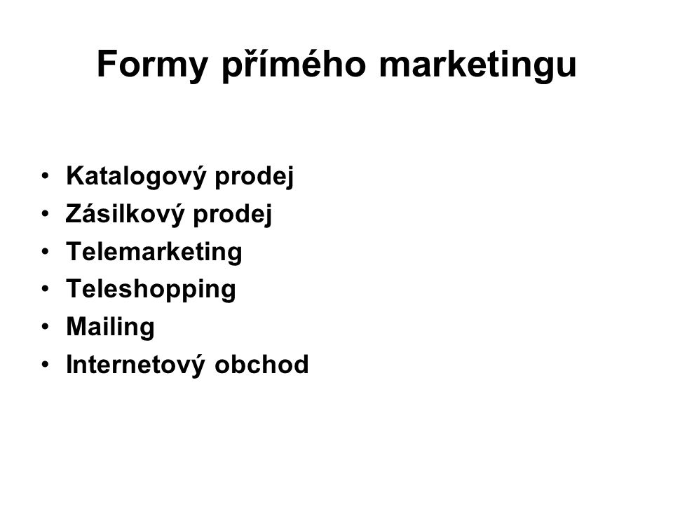 Formy přímého marketingu