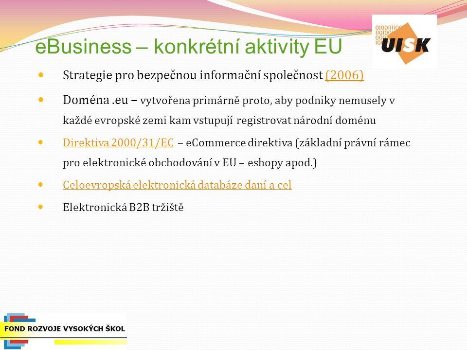 eBusiness – konkrétní aktivity EU