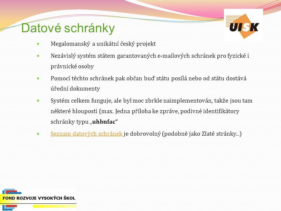 Datové schránky Megalomanský a unikátní český projekt