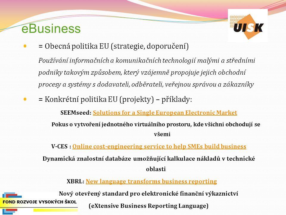 eBusiness = Obecná politika EU (strategie, doporučení)