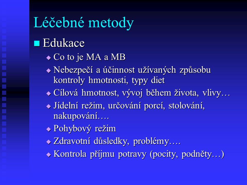Léčebné metody Edukace Co to je MA a MB
