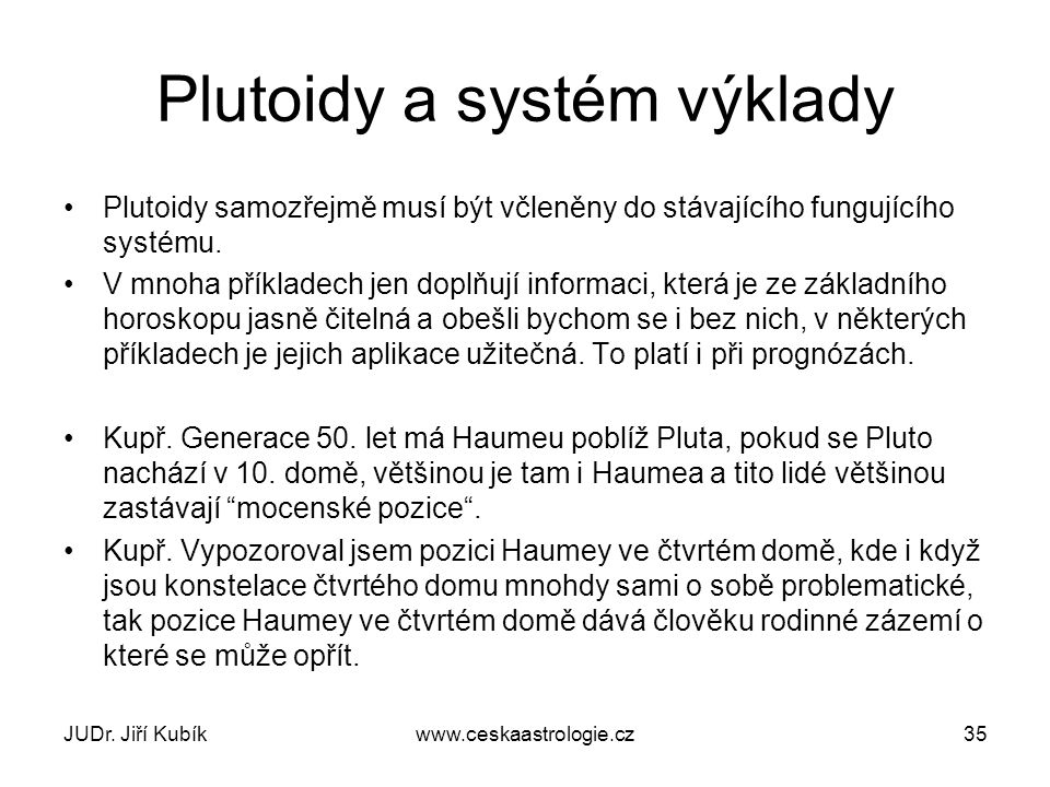Plutoidy a systém výklady