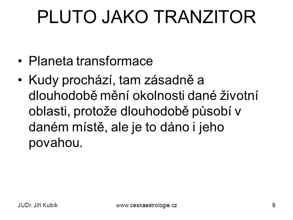 PLUTO JAKO TRANZITOR Planeta transformace