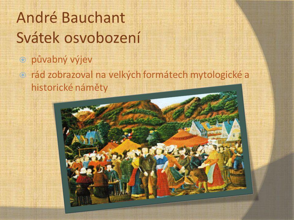 André Bauchant Svátek osvobození