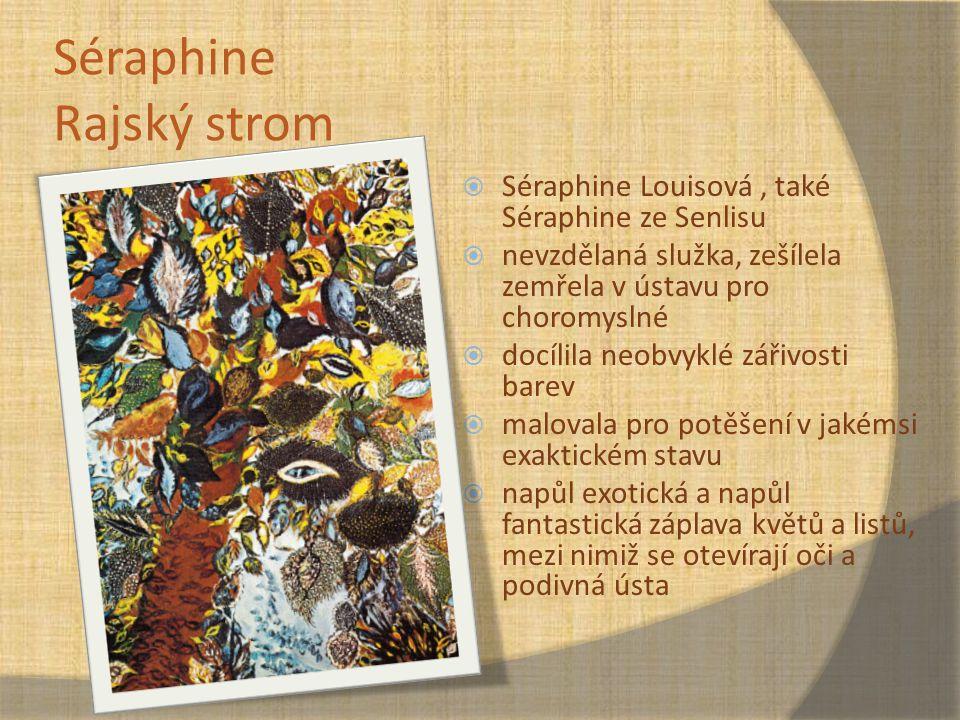 Séraphine Rajský strom
