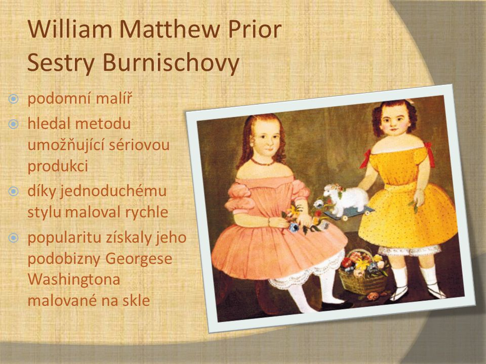 William Matthew Prior Sestry Burnischovy