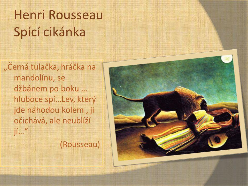 Henri Rousseau Spící cikánka