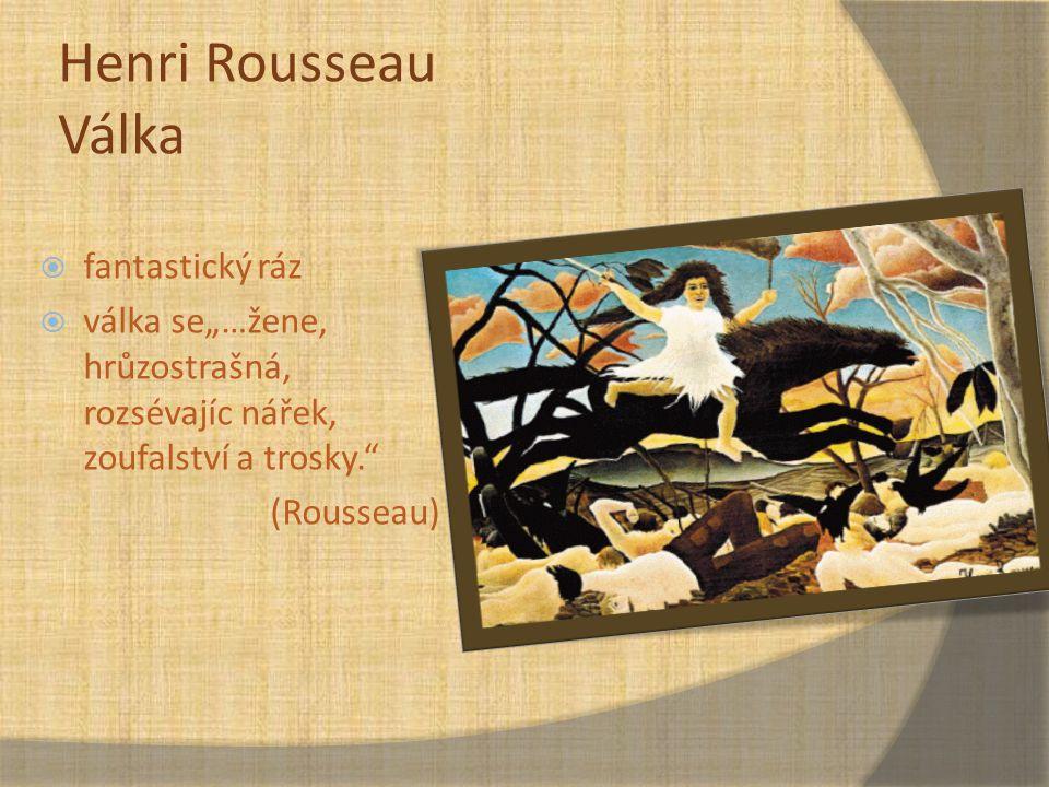 Henri Rousseau Válka fantastický ráz