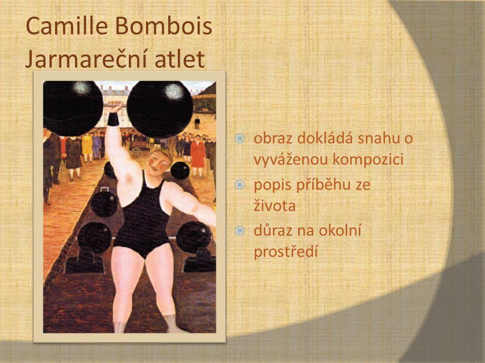 Camille Bombois Jarmareční atlet
