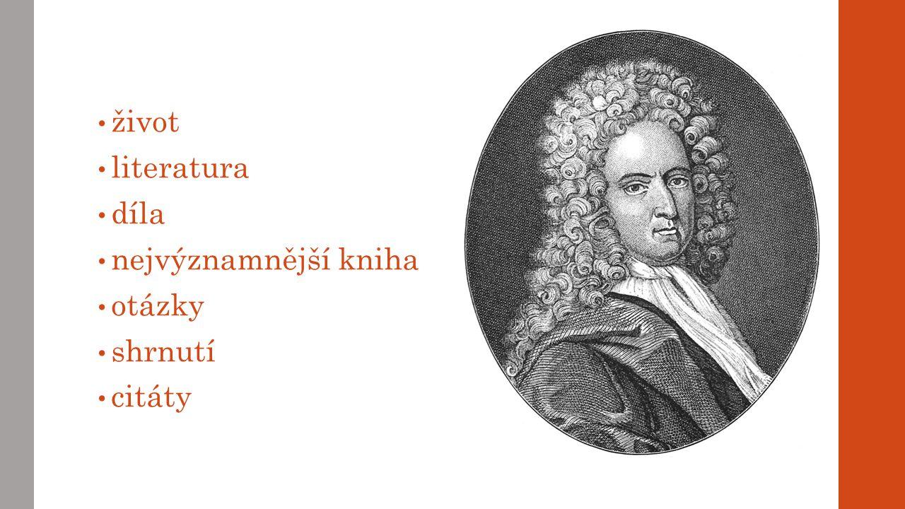 život literatura díla nejvýznamnější kniha otázky shrnutí citáty