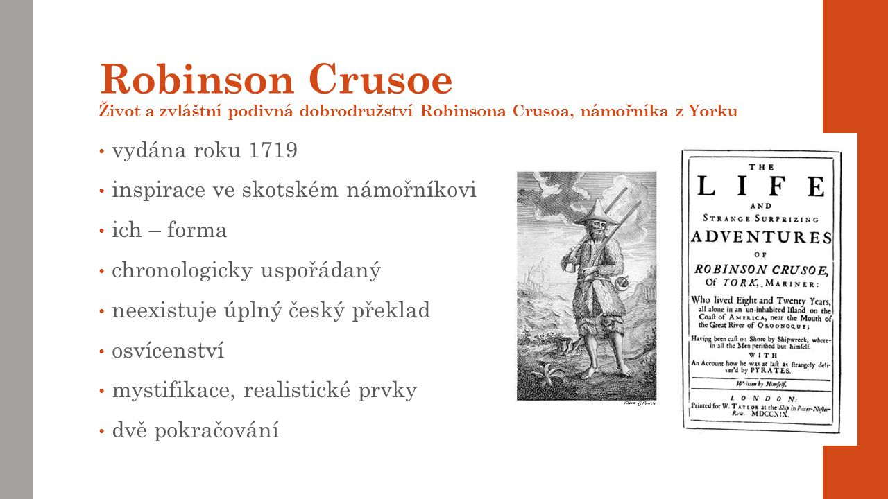 Robinson Crusoe Život a zvláštní podivná dobrodružství Robinsona Crusoa, námořníka z Yorku
