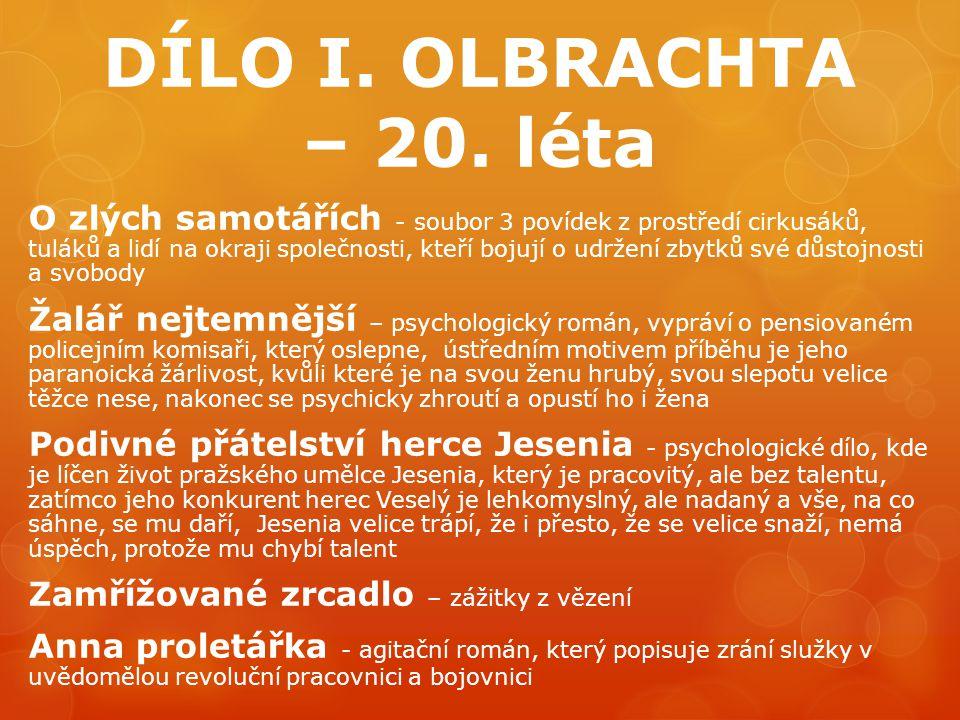 DÍLO I. OLBRACHTA – 20. léta