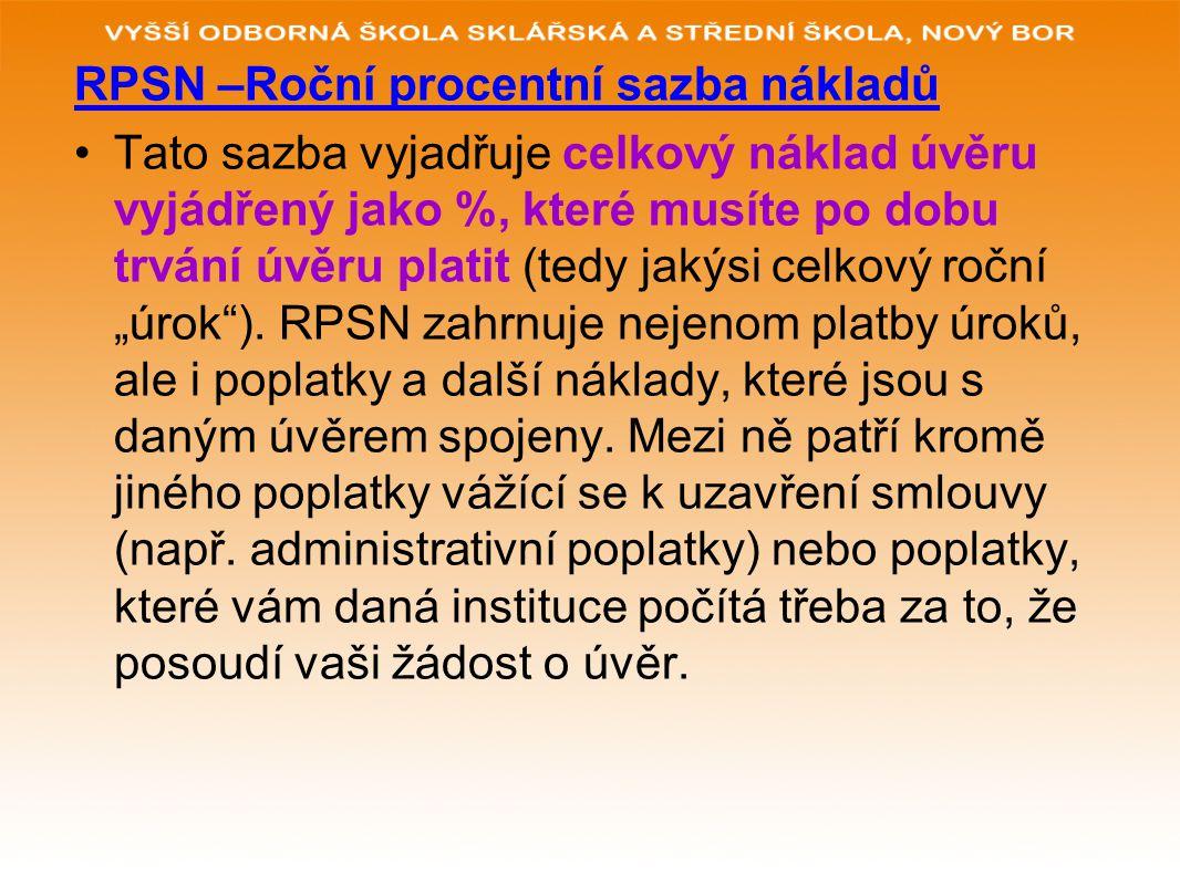 RPSN –Roční procentní sazba nákladů