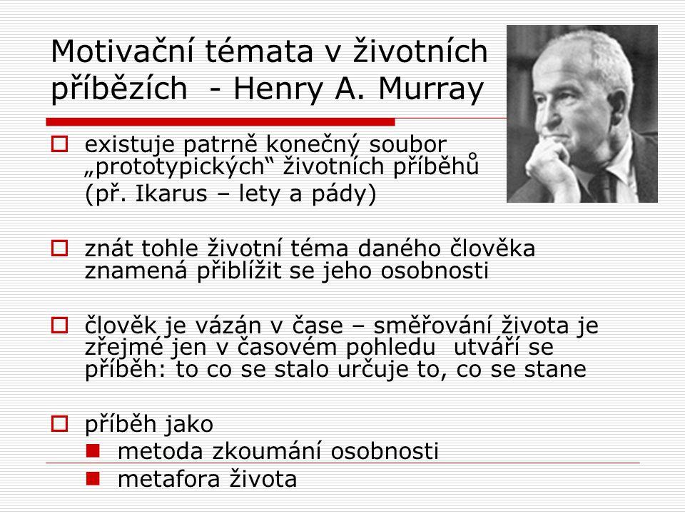Motivační témata v životních příbězích - Henry A. Murray
