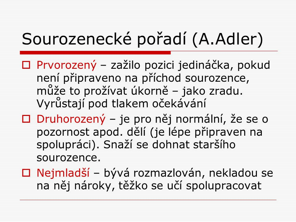 Sourozenecké pořadí (A.Adler)