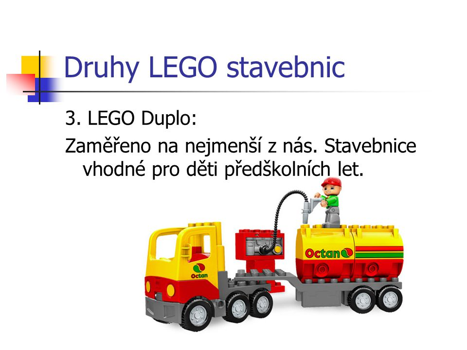 Druhy LEGO stavebnic 3. LEGO Duplo: