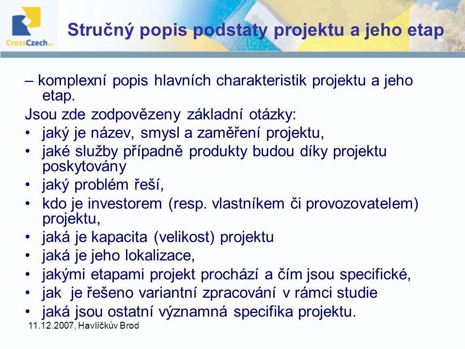 Stručný popis podstaty projektu a jeho etap