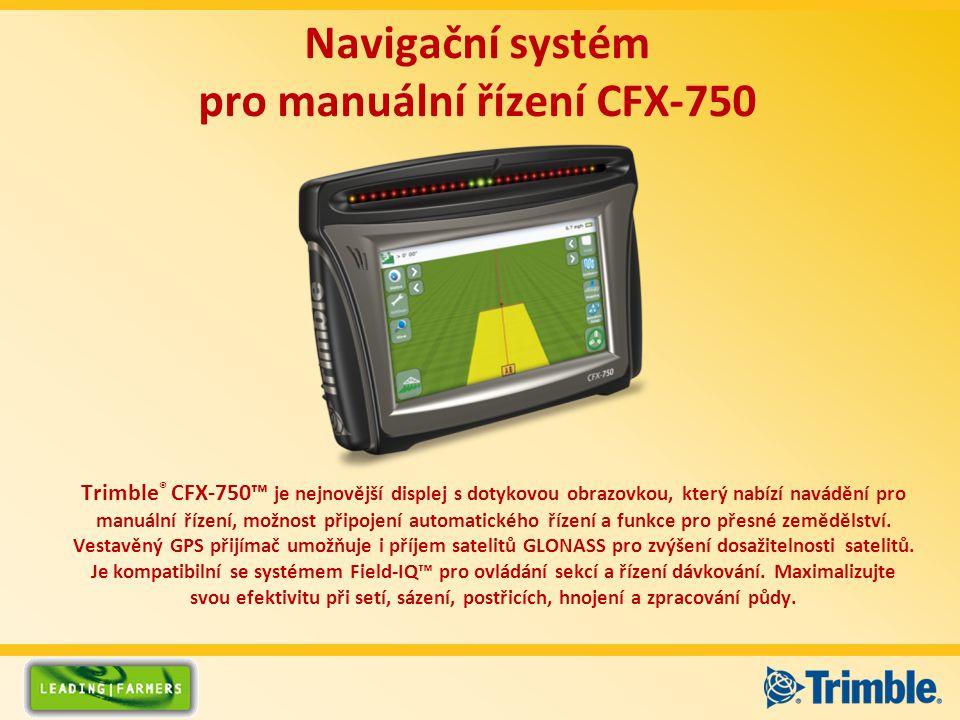 Navigační systém pro manuální řízení CFX-750