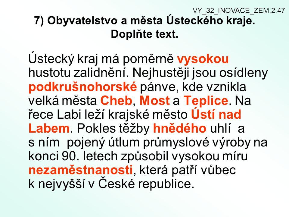 7) Obyvatelstvo a města Ústeckého kraje. Doplňte text.