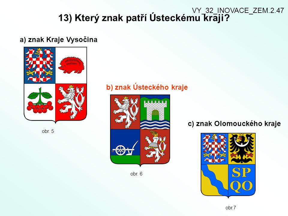 13) Který znak patří Ústeckému kraji