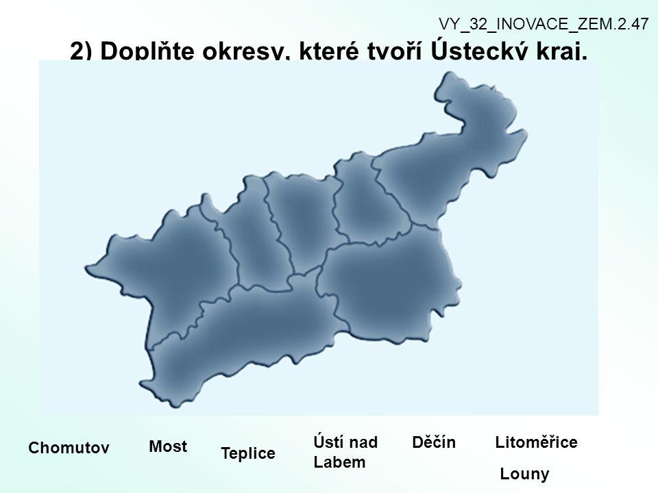 2) Doplňte okresy, které tvoří Ústecký kraj.