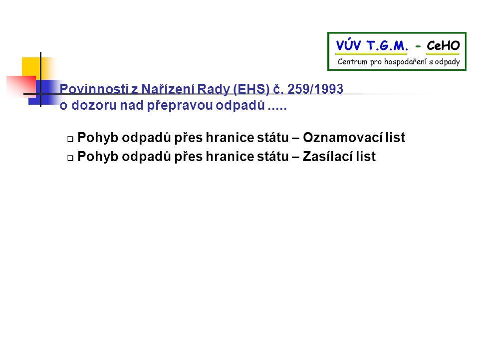 Povinnosti z Nařízení Rady (EHS) č