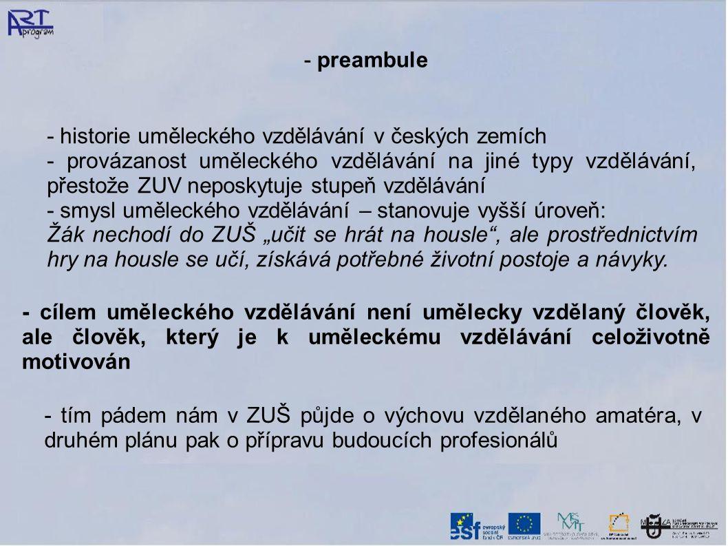- preambule - historie uměleckého vzdělávání v českých zemích.