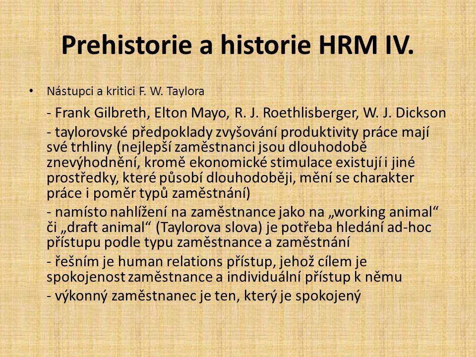 Prehistorie a historie HRM IV.