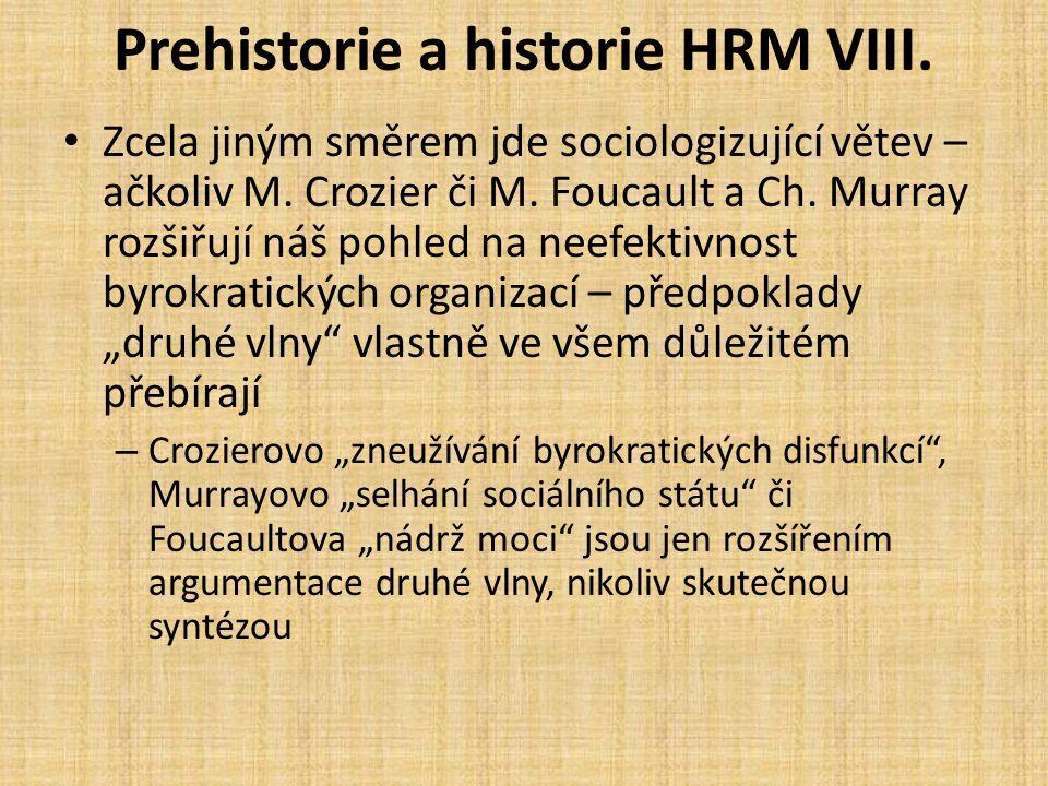 Prehistorie a historie HRM VIII.