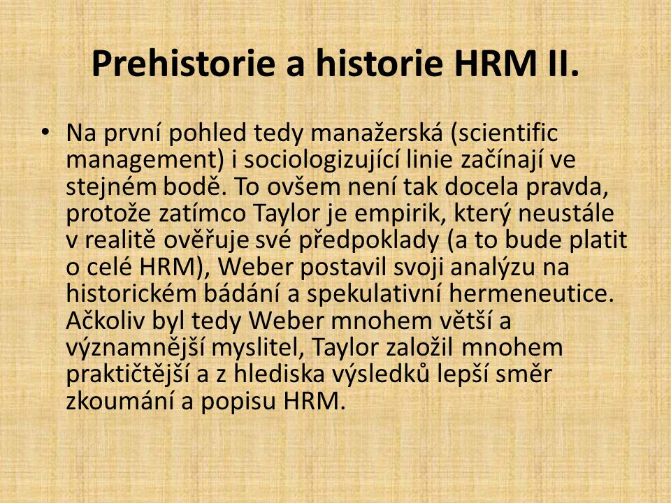 Prehistorie a historie HRM II.