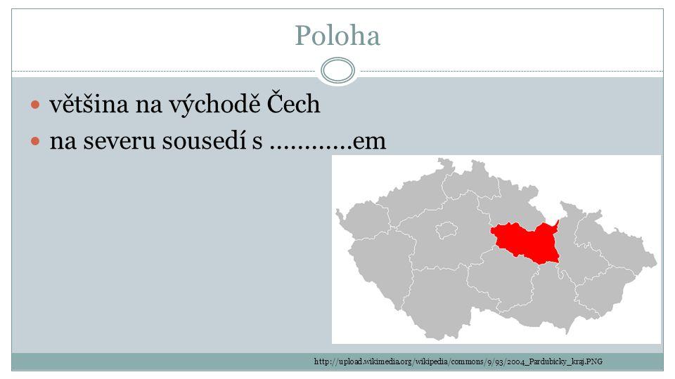 Poloha většina na východě Čech na severu sousedí s ............em