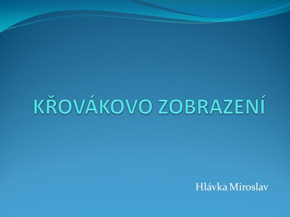 KŘOVÁKOVO ZOBRAZENÍ Hlávka Miroslav